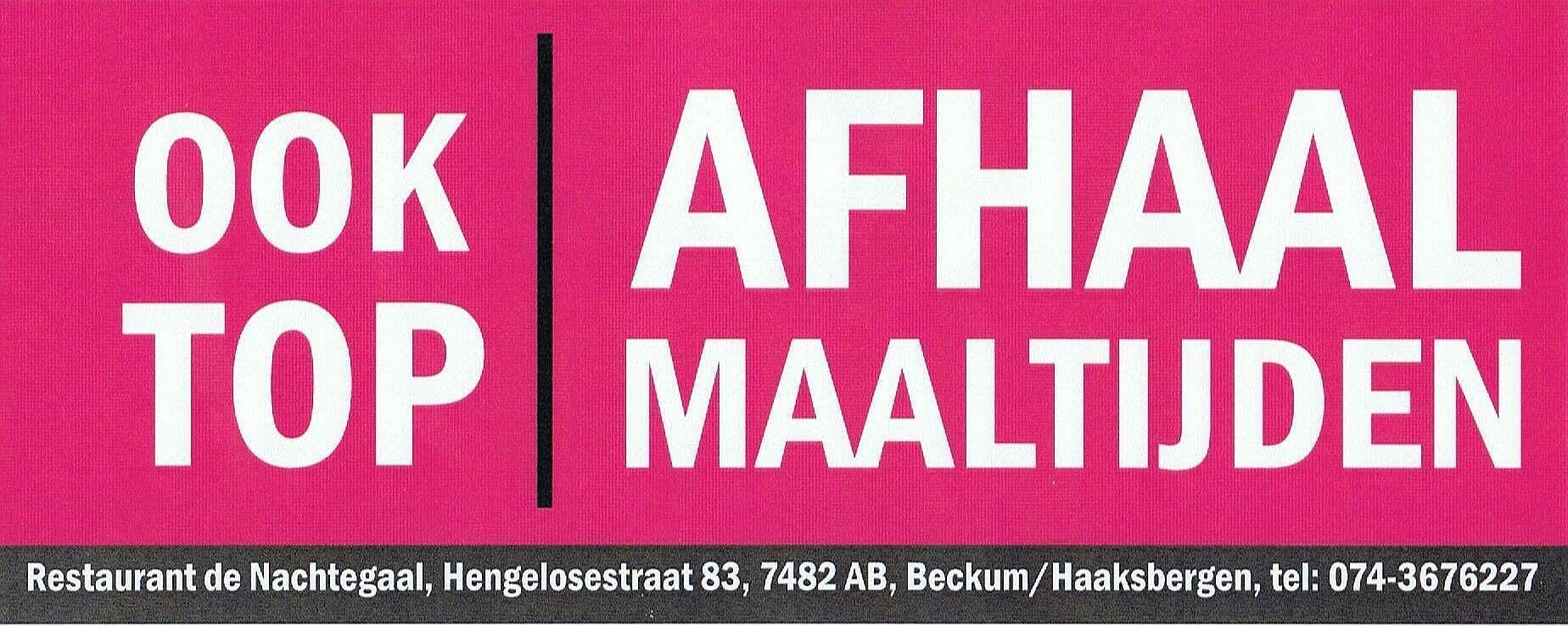 afhalen Grand Restaurant de Nachtegaal Haaksbergen / Beckum